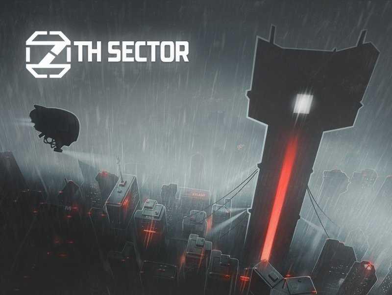 7th Sector. О чем это я ?