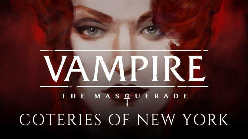 Vampire: The Masquerade — Coteries of New York геймплей игры